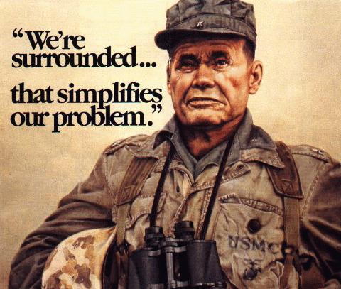 Marine Chesty Puller - We're Surrounded... that simplifies our problem.