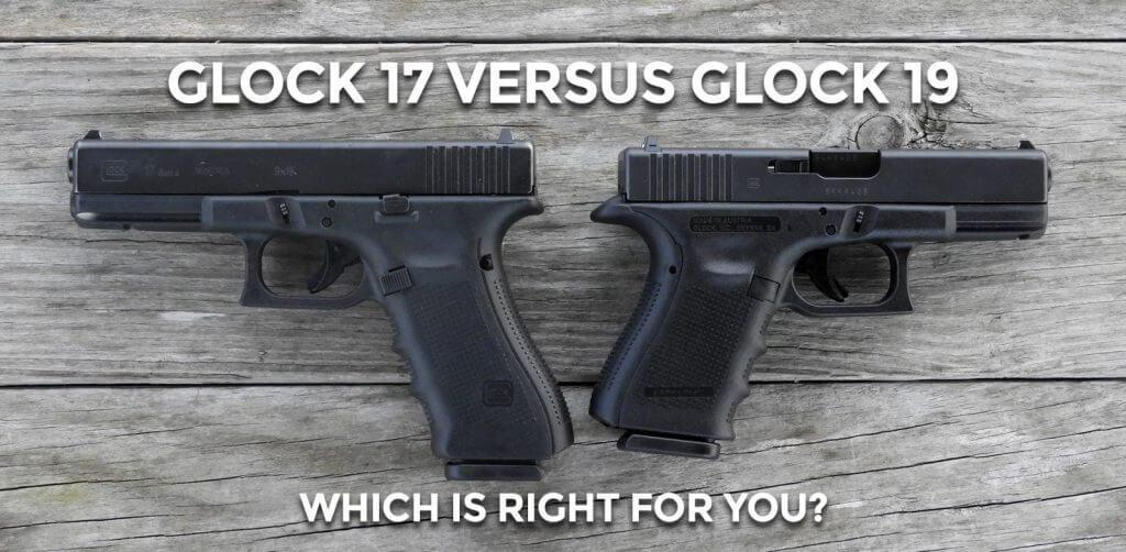 Glock 19 vs Glock 17