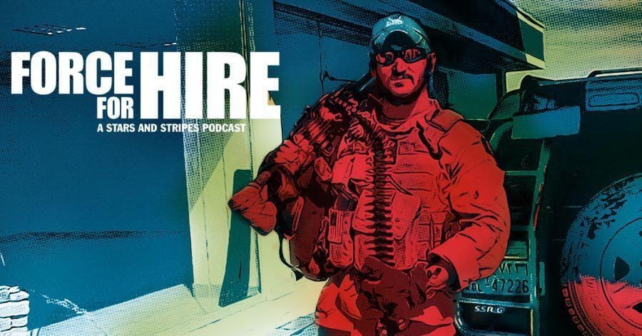 Force for hire: From Army to Blackwater 1
