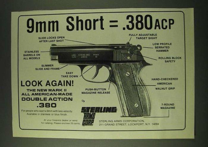 Sterling Mark II is pistol chambered in .380 Auto (9 mm Short) caliber